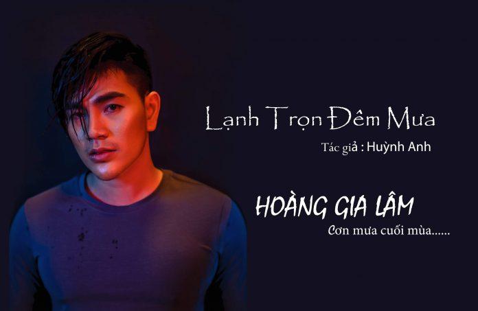 MV Lạnh trọn đêm mưa của nam vương Hoàng Gia Lâm
